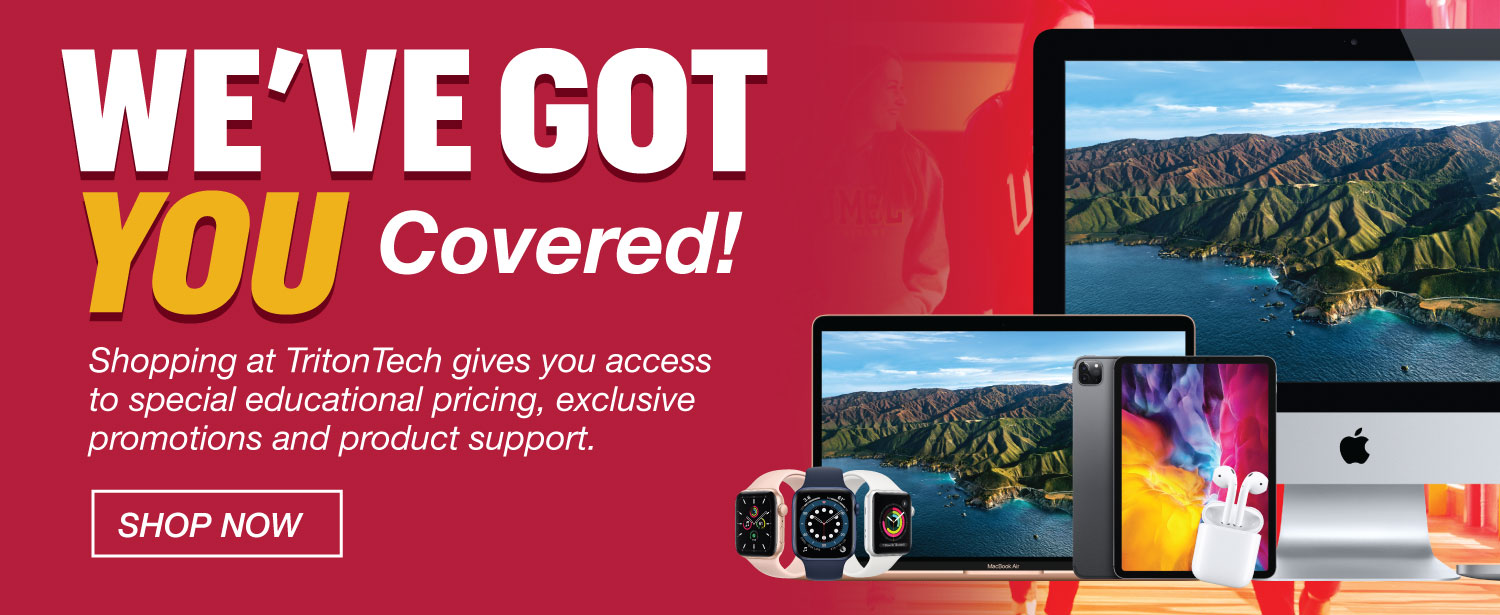 We've got you covered - shop new Apple items at TritonTech