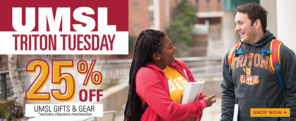 Triton Tuesday, 25% all UMSL Gear and Gifts