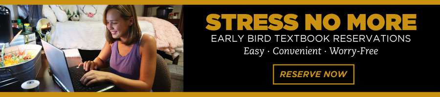Early Bird Textbook Reservations